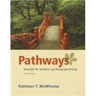 Pathways Scenarios for Sentence and Paragraph Writing Plus MyWritingLab with eText -- Access Card Package