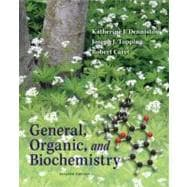 Student Study Guide/Solutions Manual General, Organic & Biochemistry