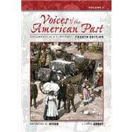 Voices of the American Past Documents in U.S. History, Volume I