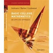 Basic College Mathematics An Applied Approach, Student Support Edition