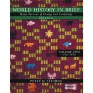 World History in Brief: Major Patterns of Change and Continuity, Volume II (Chapter 14-35)
