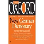 The Oxford New German Dictionary: German-English/ English-German - Deutsch-Englisch/Englisch-Deutsch