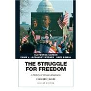 Struggle for Freedom A History of African Americans, The,  Combined Volume