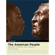 American People, The: Creating a Nation and a Society, Volume I (to 1877) (with Study Card)
