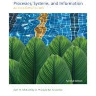 Processes, Systems, and Information An Introduction to MIS