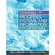 Essentials of Processes, Systems and Information