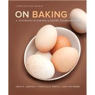 On Baking (Update) A Textbook of Baking and Pastry Fundamentals