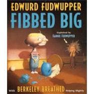 Edwurd Fudwupper Fibbed Big
