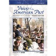 Voices of the American Past Documents in U.S. History, Volume II