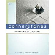 Cornerstones of Managerial Accounting, 4th Edition