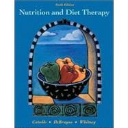 Nutrition and Diet Therapy (with InfoTrac, Dietary Guidelines for Americans, and Online Study Guide Pin Code)