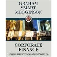 Corporate Finance: Linking Theory to What Companies Do (with Thomson ONE - Business School Edition 6-Month and Smart Finance Printed Access Card), 3rd Edition