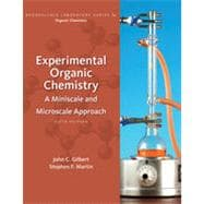 Experimental Organic Chemistry: A Miniscale and Microscale Approach, 5th Edition
