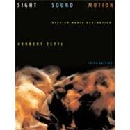 Sight, Sound, Motion : Applied Media Aesthetics