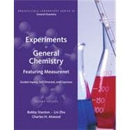 Experiments in General Chemistry: Featuring MeasureNet, 2nd Edition
