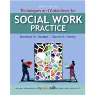 Techniques and Guidelines for Social Work Practice w/ MyHelpingLab Access Card