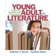 Young Adult Literature Exploration, Evaluation, and Appreciation