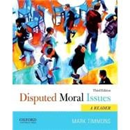 Disputed Moral Issues A Reader