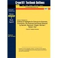 Outlines and Highlights for Calculus for Business, Economics, Life Sciences and Social Sciences by Barnett, Raymond / Ziegler, Michael / Byleen, Karl, I
