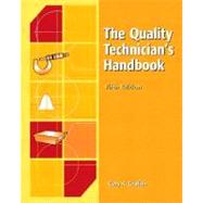 The Quality Technician's Handbook