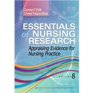 Essentials of Nursing Research Appraising Evidence for Nursing Practice