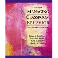 Managing Classroom Behaviors : A Reflective Case-Based Approach