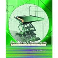 Machines and Mechanisms : Applied Kinematic Analysis