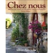 Student Activities Manual for Chez nous: BranchT sur le monde francophone
