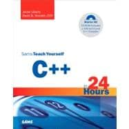 Sams Teach Yourself C++ in 24 Hours : Complete Starter Kit