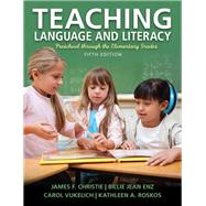 Teaching Language and Literacy Preschool Through the Elementary Grades