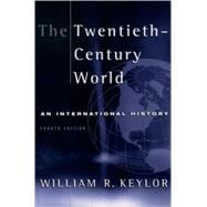 The Twentieth-Century World An International History