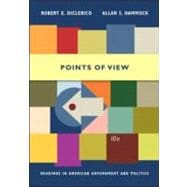 Points of View : Readings in American Government and Politics