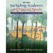 Including Students With Special Needs: A Practical Guide for Classroom Teachers, with Access card