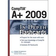 CompTIA A+ 2009 In Depth Flashcards