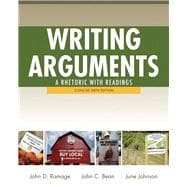 Writing Arguments A Rhetoric with Readings, Concise Edition Plus MyWritingLab -- Access Card Package