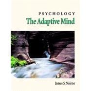 Psychology : The Adaptive Mind