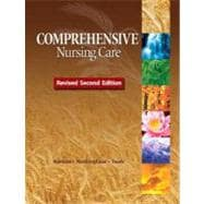 Comprehensive Nursing Care, Revised Second Edition Plus MyNursingLab -- Access Card Package