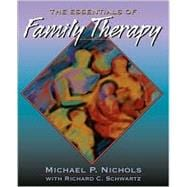 Essentials of Family Therapy : Concepts and Methods