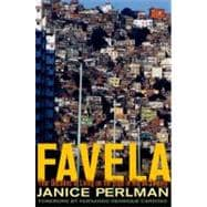 Favela : Four Decades of Living on the Edge in Rio de Janeiro