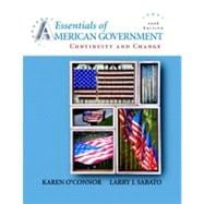 Essentials of American Government: Continuity and Change, 2008 Edition