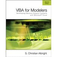 VBA for Modelers Developing Decision Support Systems Using Microsoft Excel (with VBA Program CD-ROM)