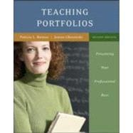 Creating Your Teaching Portfolio: Presenting Your Professional Best