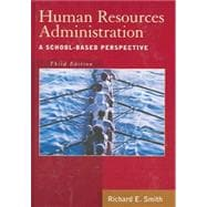 Human Resources Administration : A School-Based Perspective