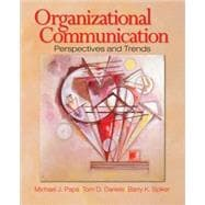 Organizational Communication : Perspectives and Trends