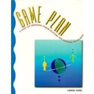 Game Plan: A Guide for Improving Human Relations and Personal Adjustment