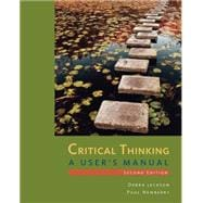 Critical Thinking A User's Manual