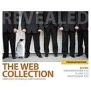 The Web Collection Revealed Premium Edition: Adobe Dreamweaver CS5, Flash CS5 and Photoshop CS5, 1st Edition