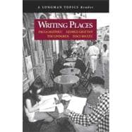Writing Places (A Longman Topics Reader)