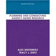Planning and Conducting Agency-Based Research