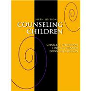 Counseling Children (with InfoTrac)